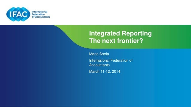 Page 1 | Confidential and Proprietary Information Integrated Reporting The next frontier? Mario Abela International Federa...