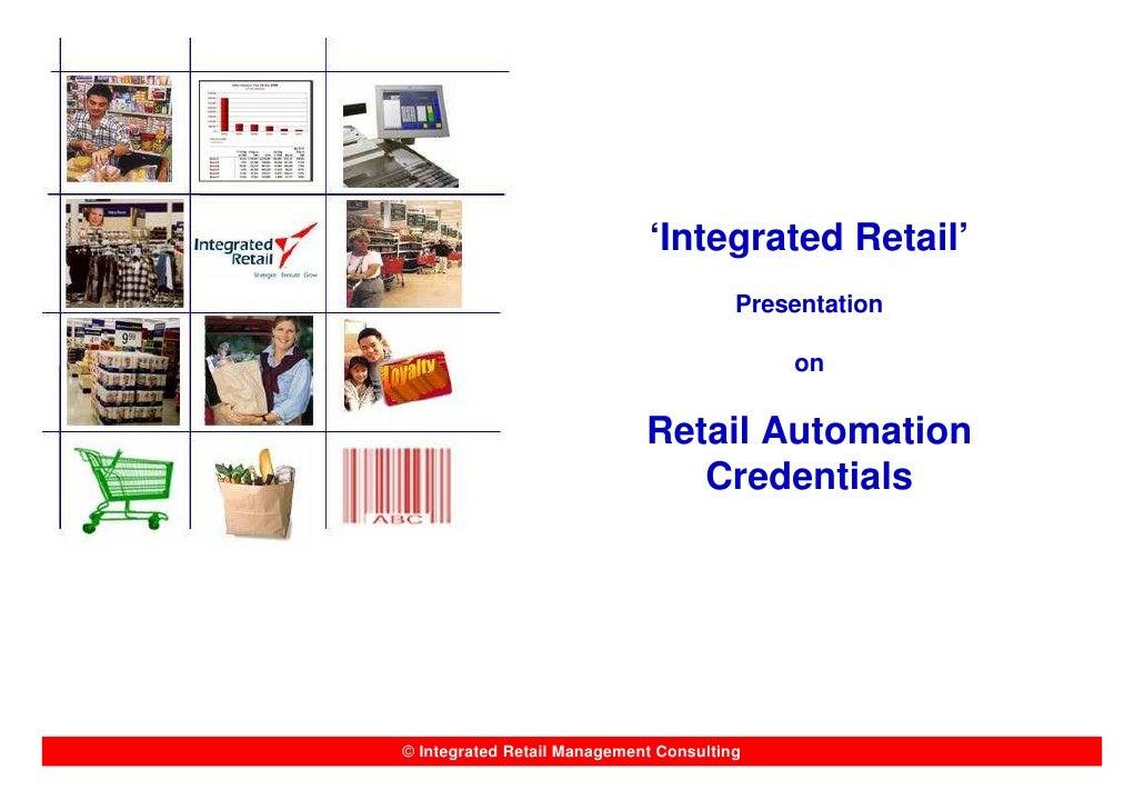 'Integrated Retail'                                         Presentation                                              on  ...
