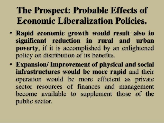 liberalization of economic supplements Economic liberalization (or economic liberalisation) is the lessening of  government regulations and restrictions in an economy in exchange for greater.