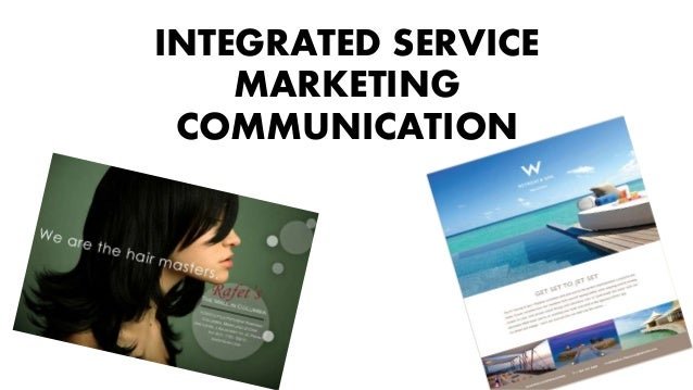INTEGRATED SERVICE MARKETING COMMUNICATION