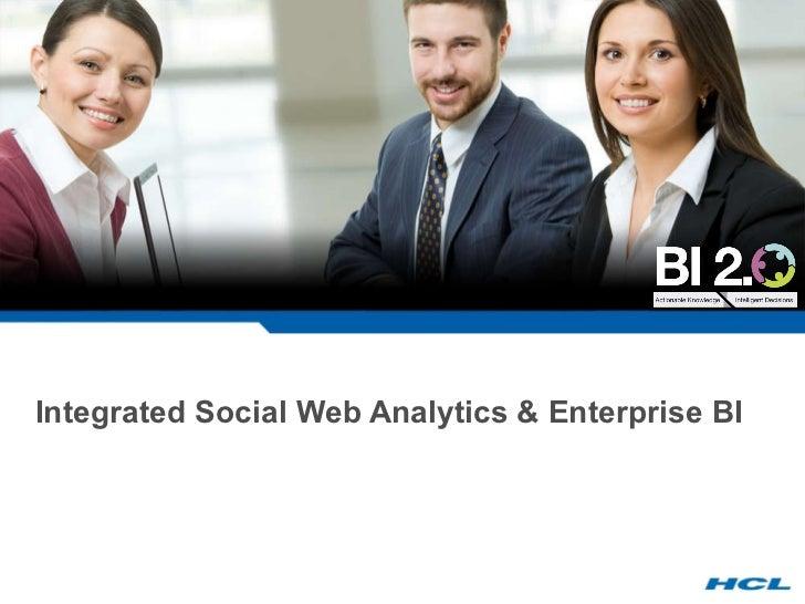 Integrated Social Web Analytics & Enterprise BI