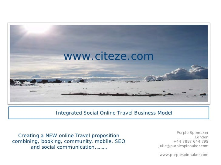 www.citeze.com                Integrated Social Online Travel Business Model                                              ...