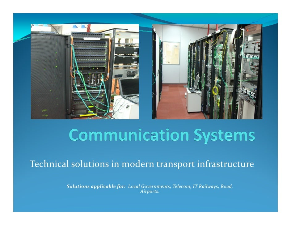 Technical solutions in modern transport infrastructure          Solutions applicable for: Local Governments, Telecom, IT R...