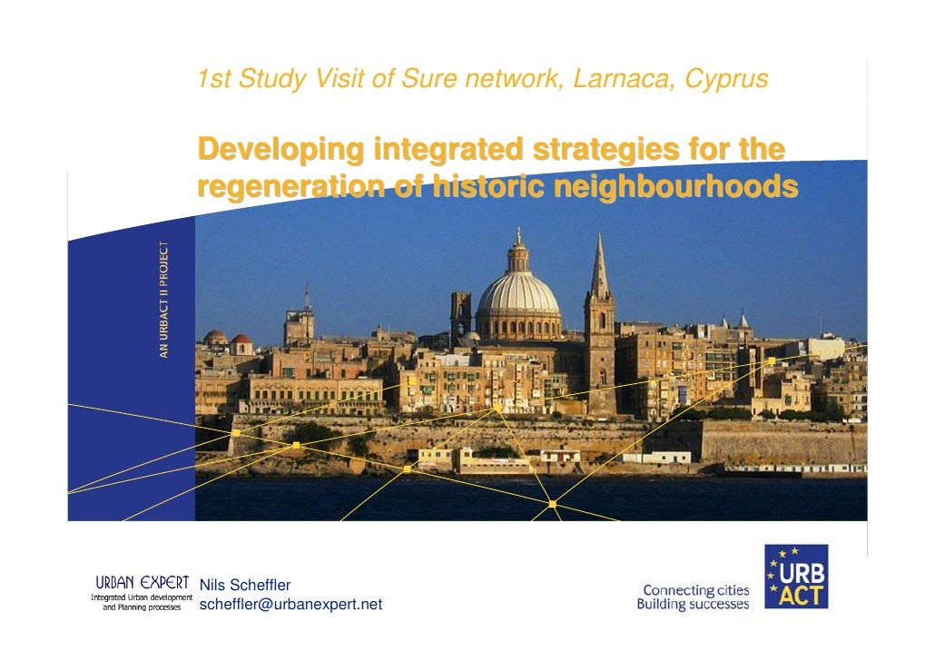 1st Study Visit of Sure network, Larnaca, CyprusDeveloping integrated strategies for theregeneration of historic neighbour...