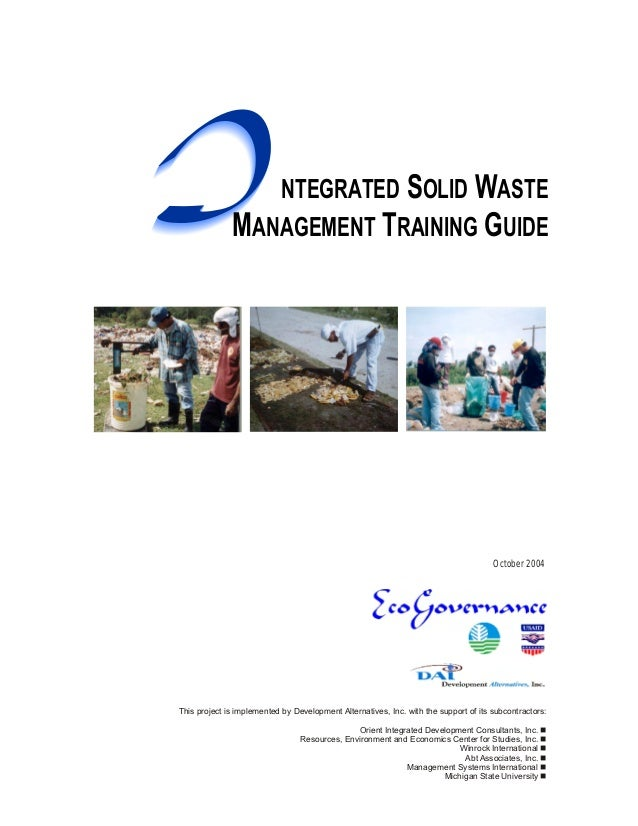 I                NTEGRATED SOLID WASTE              MANAGEMENT TRAINING GUIDE                                             ...