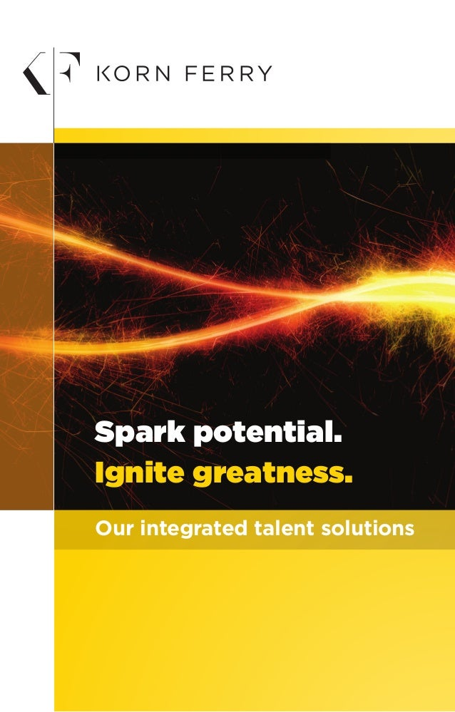 Our integrated talent solutions Spark potential. Ignite greatness.