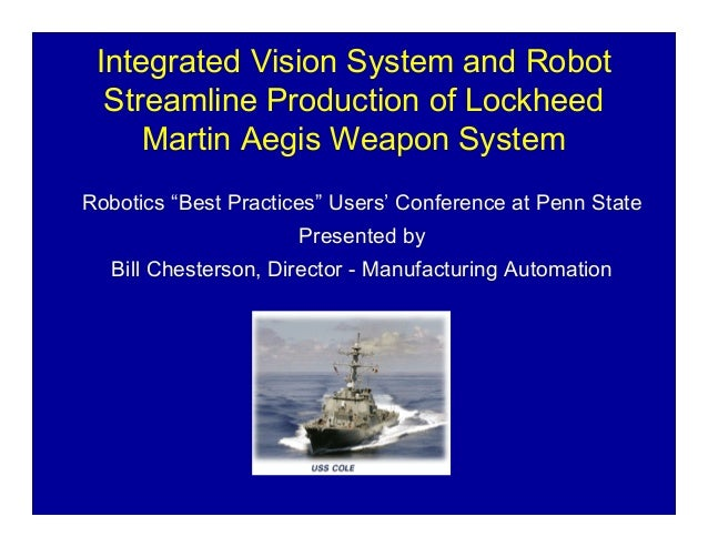 """Integrated Vision System and Robot  Streamline Production of Lockheed     Martin Aegis Weapon SystemRobotics """"Best Practic..."""