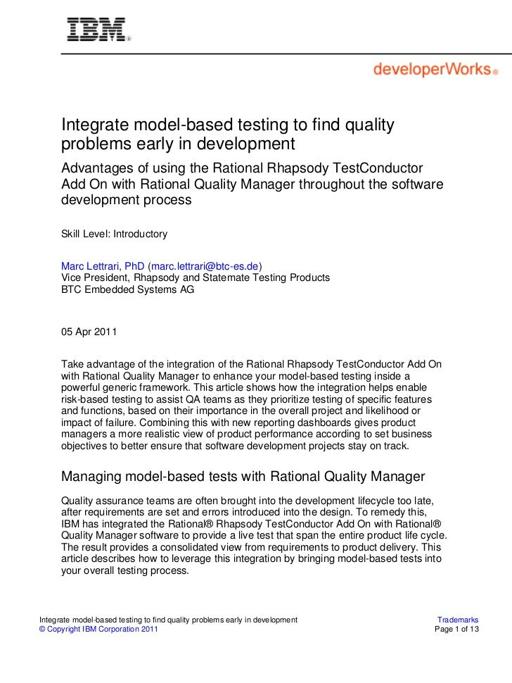 Integrate model-based testing to find quality      problems early in development      Advantages of using the Rational Rha...