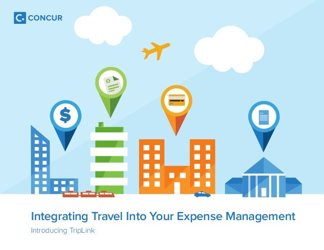 $  Integrating Travel Into Your Expense Management  Introducing TripLink