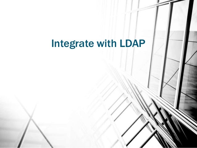 Integrate with LDAP