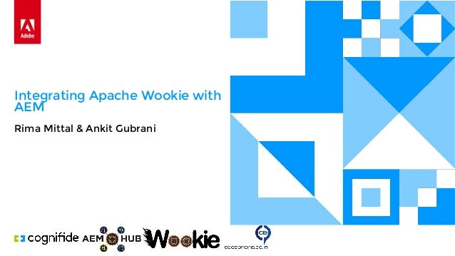 Integrating Apache Wookie with AEM Rima Mittal & Ankit Gubrani