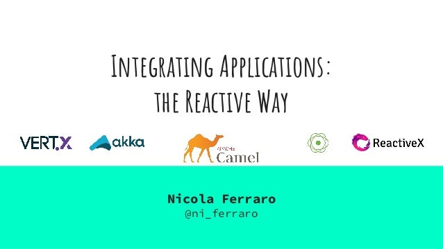 Integrating Applications: the Reactive Way
