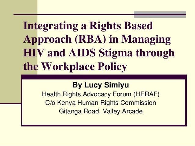 hiv aids in the workplace 1/3 volta river estates limited workplace policy on hiv/aids general statement and objecitves management of volta river estates limited recognizes the seriousness of the hiv/aids.