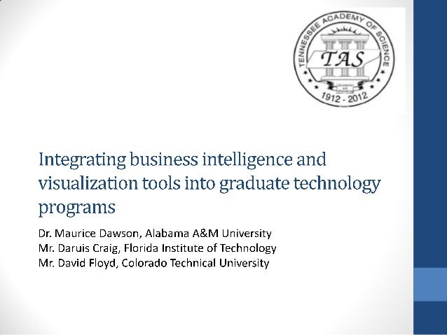 Integrating business intelligence and visualization tools into graduate technology programs