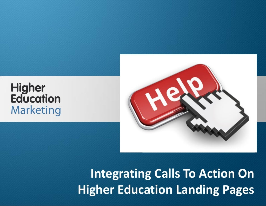 Integrating calls to action on higher education landing pages