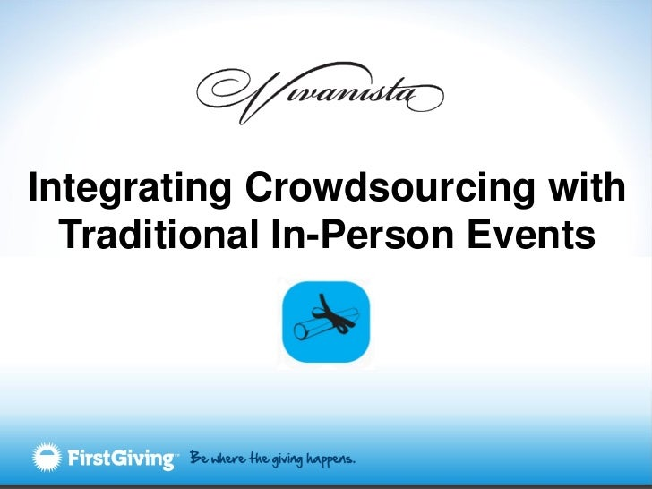 Integrating Crowdsourcing with  Traditional In-Person Events