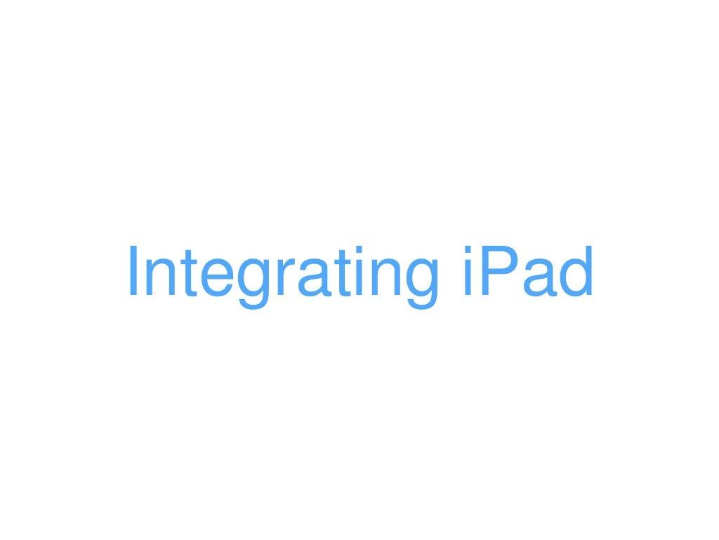 Integrating iPad