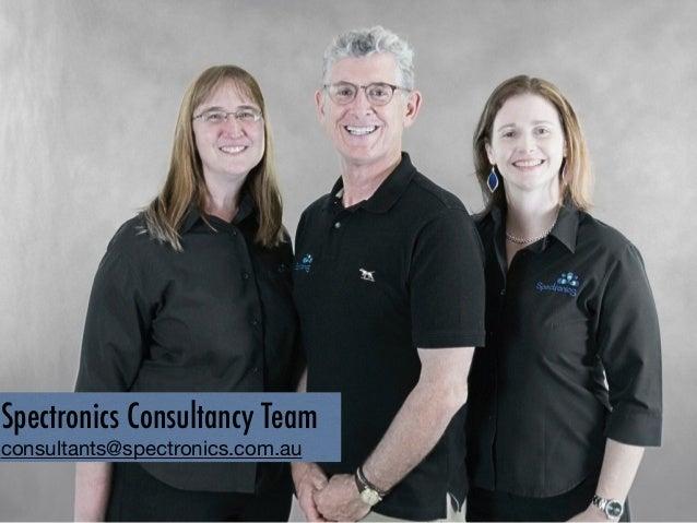 4 Spectronics Consultancy Team consultants@spectronics.com.au