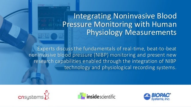 Integrating Noninvasive Blood Pressure Monitoring with Human Physiology Measurements Experts discuss the fundamentals of r...