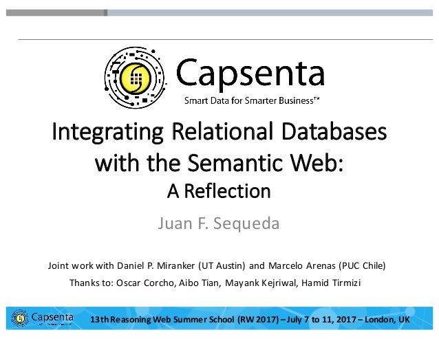 Smart Data for Smarter Business | © 2016 Capsenta | capsenta.com Integrating  Relational  Databases   with  the  ...