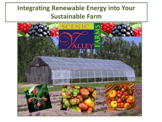 Integrating Renewable Energy into Your Sustainable Farm