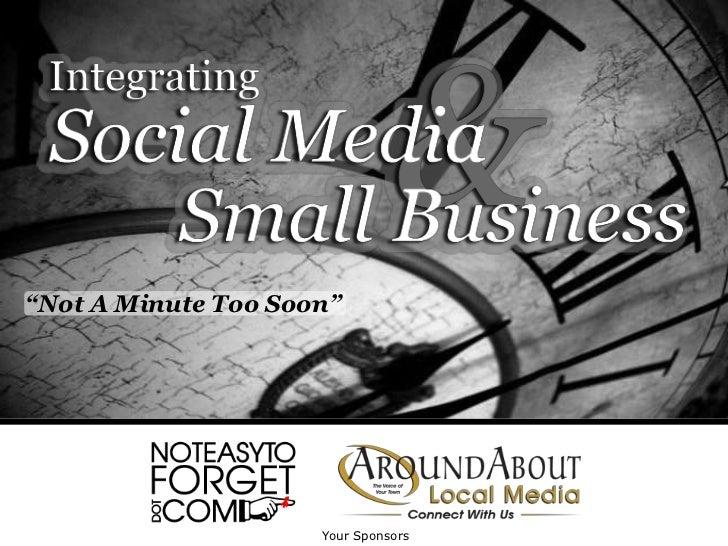 Integrating social media   not a minute too soon