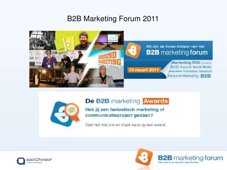 Integrating social media into a successful B2B marketing plan   b2 b-forum_webinar_december_2010 Slide 2