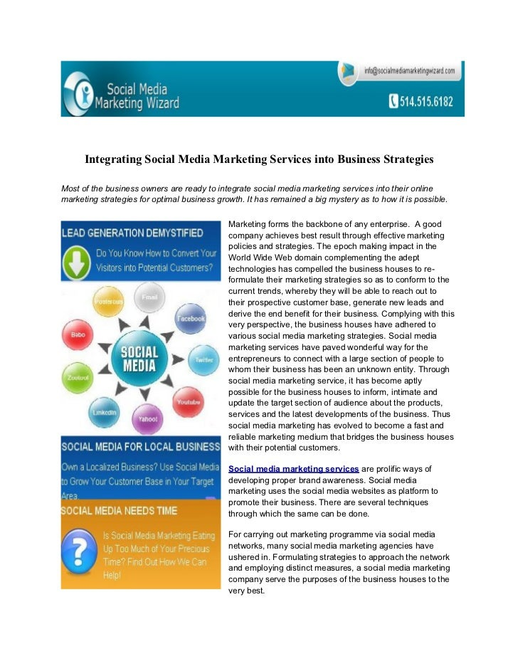 Integrating Social Media Marketing Services into Business StrategiesMost of the business owners are ready to integrate soc...