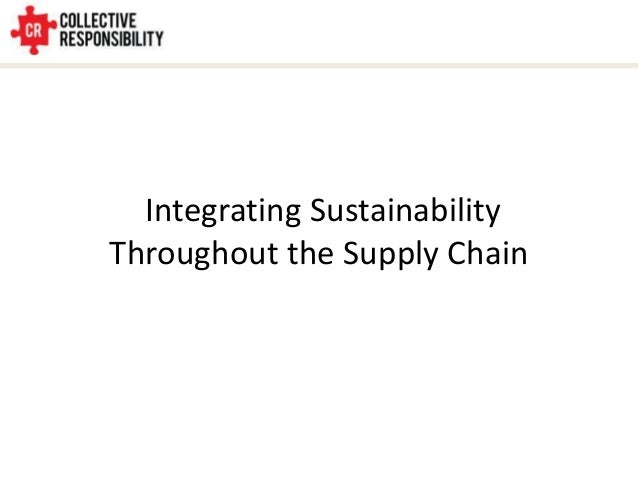 Integrating Sustainability Throughout the Supply Chain