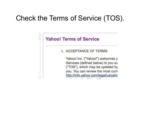 Check the Terms of Service (TOS).