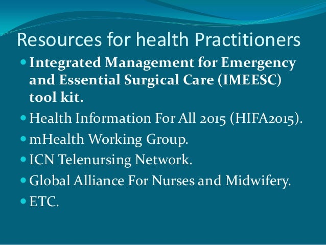Resources for health Practitioners Integrated Management for Emergency  and Essential Surgical Care (IMEESC)  tool kit. ...