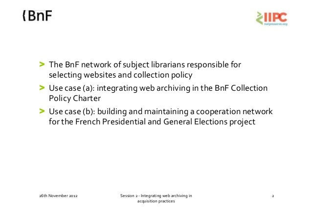 Integrating web archiving in acquisition practices. Sophie Derrot, Clément Oury y Caroline Rives Slide 2