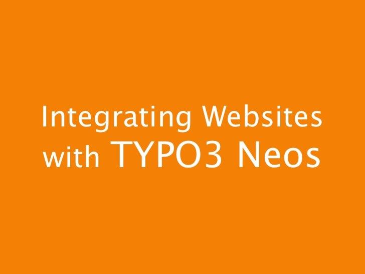 Integrating Websiteswith TYPO3 Neos