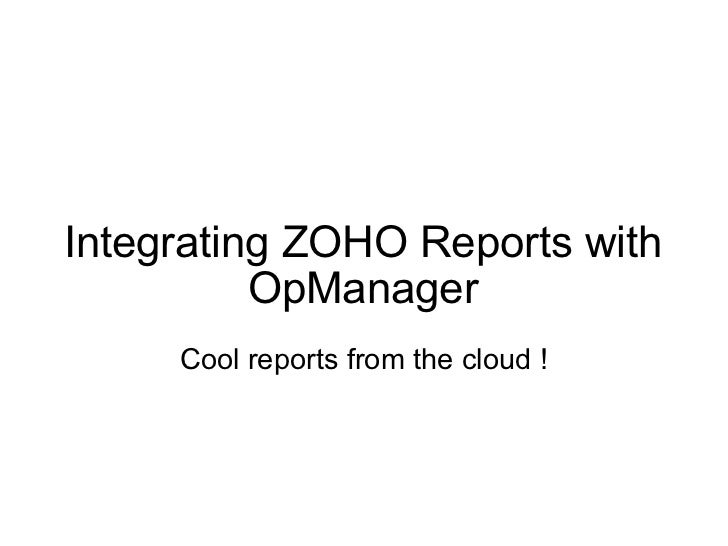 Integrating ZOHO Reports with OpManager Cool reports from the cloud !