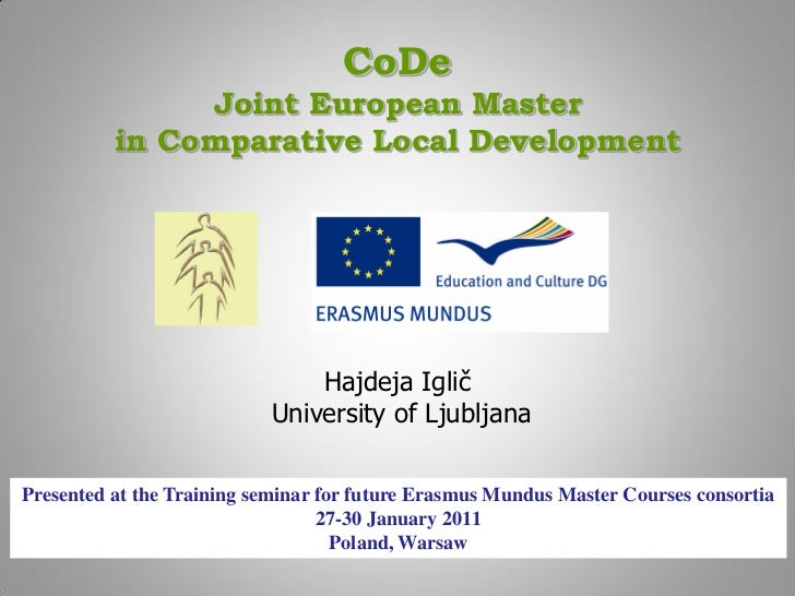 CoDe               Joint European Master          in Comparative Local Development                               Hajdeja I...