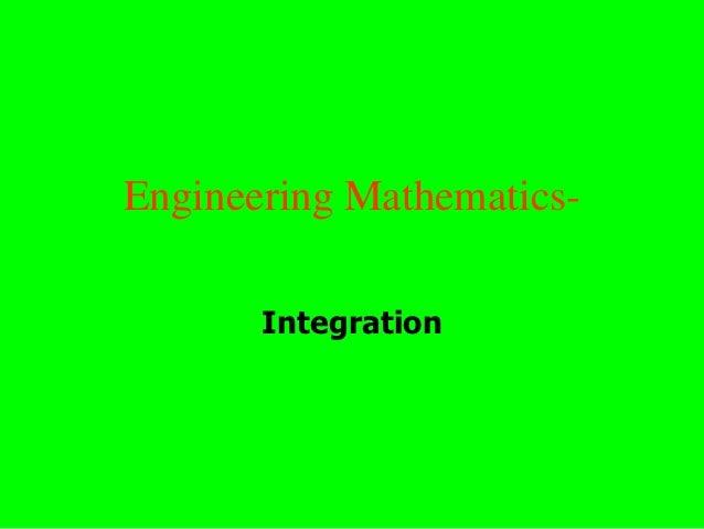 Engineering Mathematics-       Integration