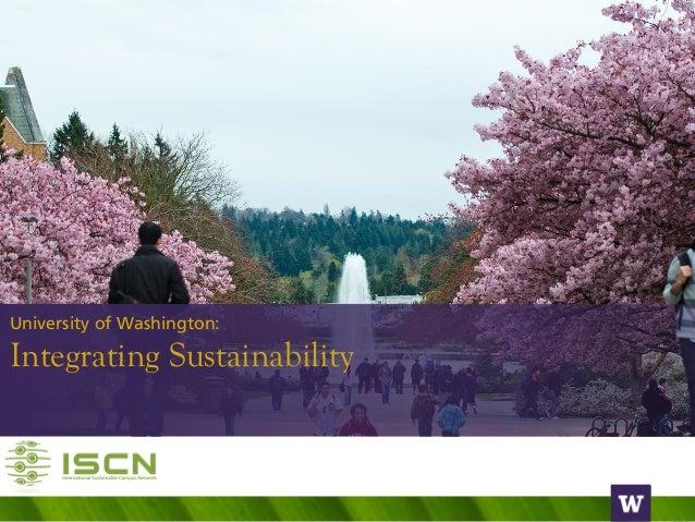 University of Washington: Integrating Sustainability