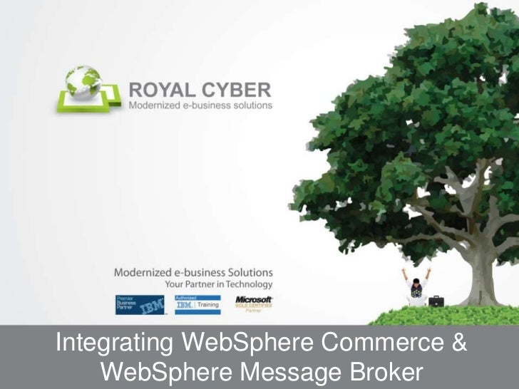 Integrating WebSphere Commerce &    WebSphere Message Broker