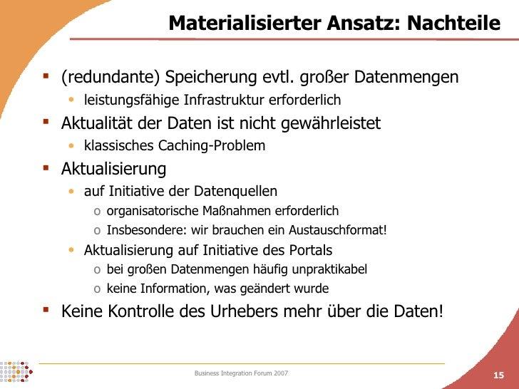 Materialisierter Ansatz: Nachteile <ul><li>(redundante) Speicherung evtl. großer Datenmengen </li></ul><ul><ul><li>leistun...