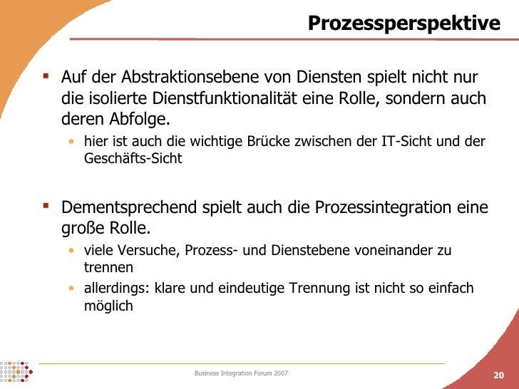 Prozessperspektive <ul><li>Auf der Abstraktionsebene von Diensten spielt nicht nur die isolierte Dienstfunktionalität eine...