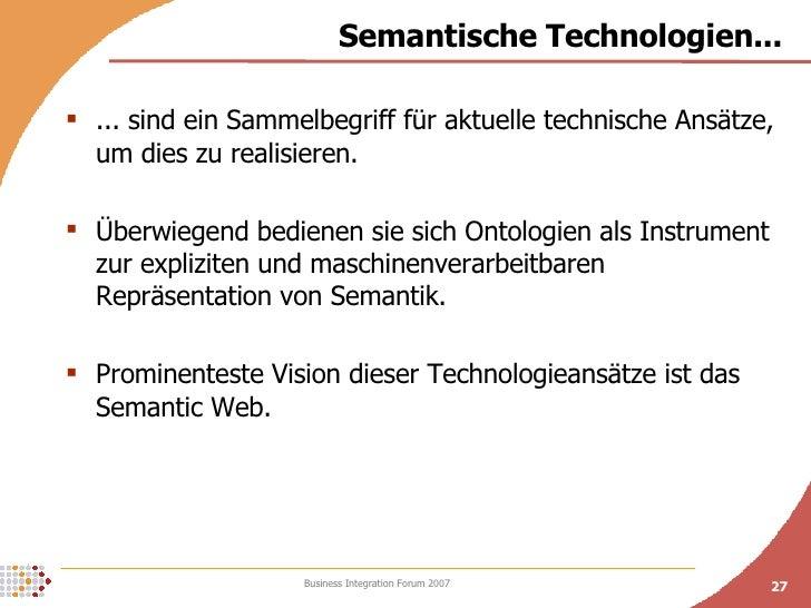 Semantische Technologien... <ul><li>... sind ein Sammelbegriff für aktuelle technische Ansätze, um dies zu realisieren. </...