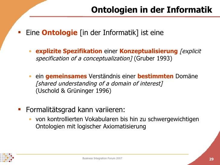 Ontologien in der Informatik <ul><li>Eine  Ontologie  [in der Informatik] ist eine </li></ul><ul><ul><li>explizite Spezifi...