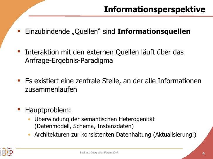 """Informationsperspektive <ul><li>Einzubindende """"Quellen"""" sind  Informationsquellen </li></ul><ul><li>Interaktion mit den ex..."""