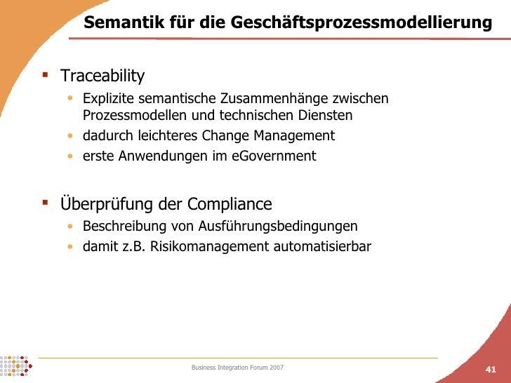 Semantik für die Geschäftsprozessmodellierung <ul><li>Traceability </li></ul><ul><ul><li>Explizite semantische Zusammenhän...