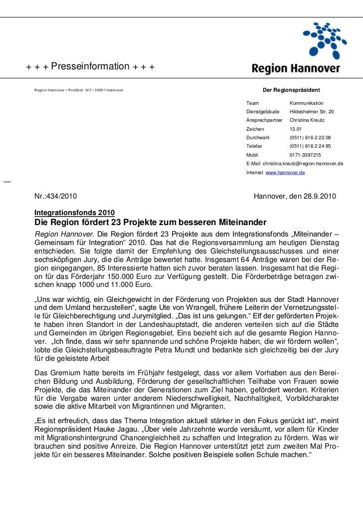 + + + Presseinformation + + + Region Hannover • Postfach 147 • 30001 Hannover                             Der Regionspräsi...