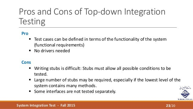 study of integration testing techniques for Testing whether all these applications communicate correctly with one another is not simply a matter of placing an order and seeing what happens it requires structured testing and a bottom-up approach, starting with the smallest level of integration and moving up until the complete set of applications.