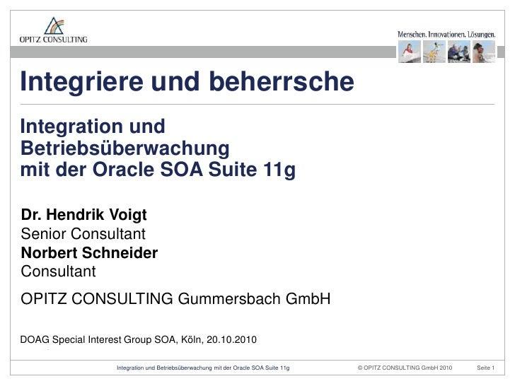 DOAG Special Interest Group SOA, Köln, 20.10.2010<br />Integriere und beherrsche<br />Design:<br /><ul><li>Das Farbschema ...