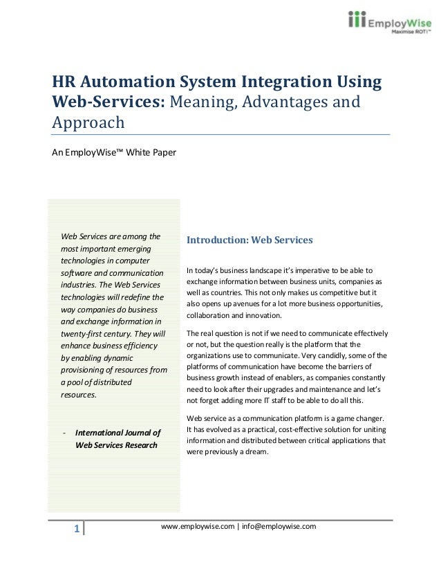 HR Automation System Integration UsingWeb-Services: Meaning, Advantages andApproachAn EmployWise™ White Paper Web Services...