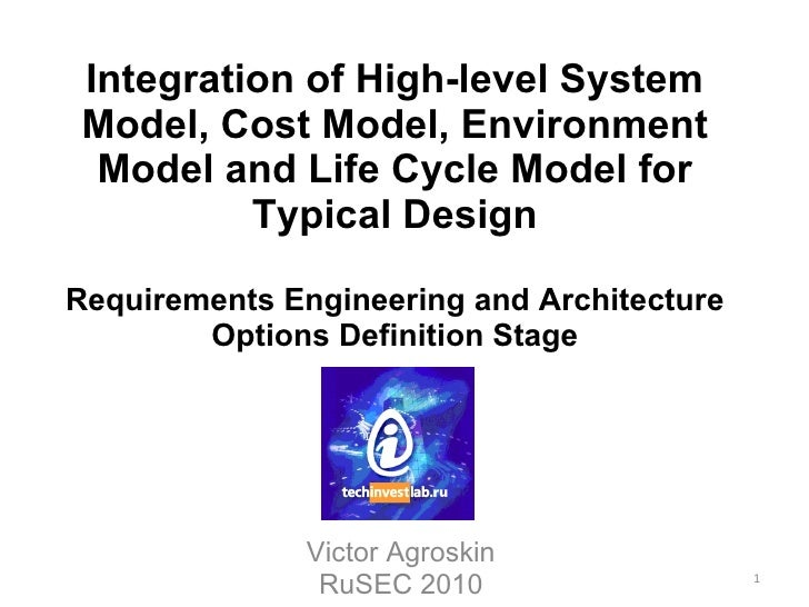 Integration of High-level System Model, Cost Model, Environment Model and Life Cycle Model for Typical Design Requirements...