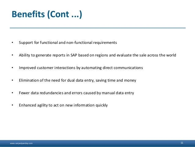 www.sanjeetpandey.com Benefits (Cont ...) • Support for functional and non-functional requirements • Ability to generate r...